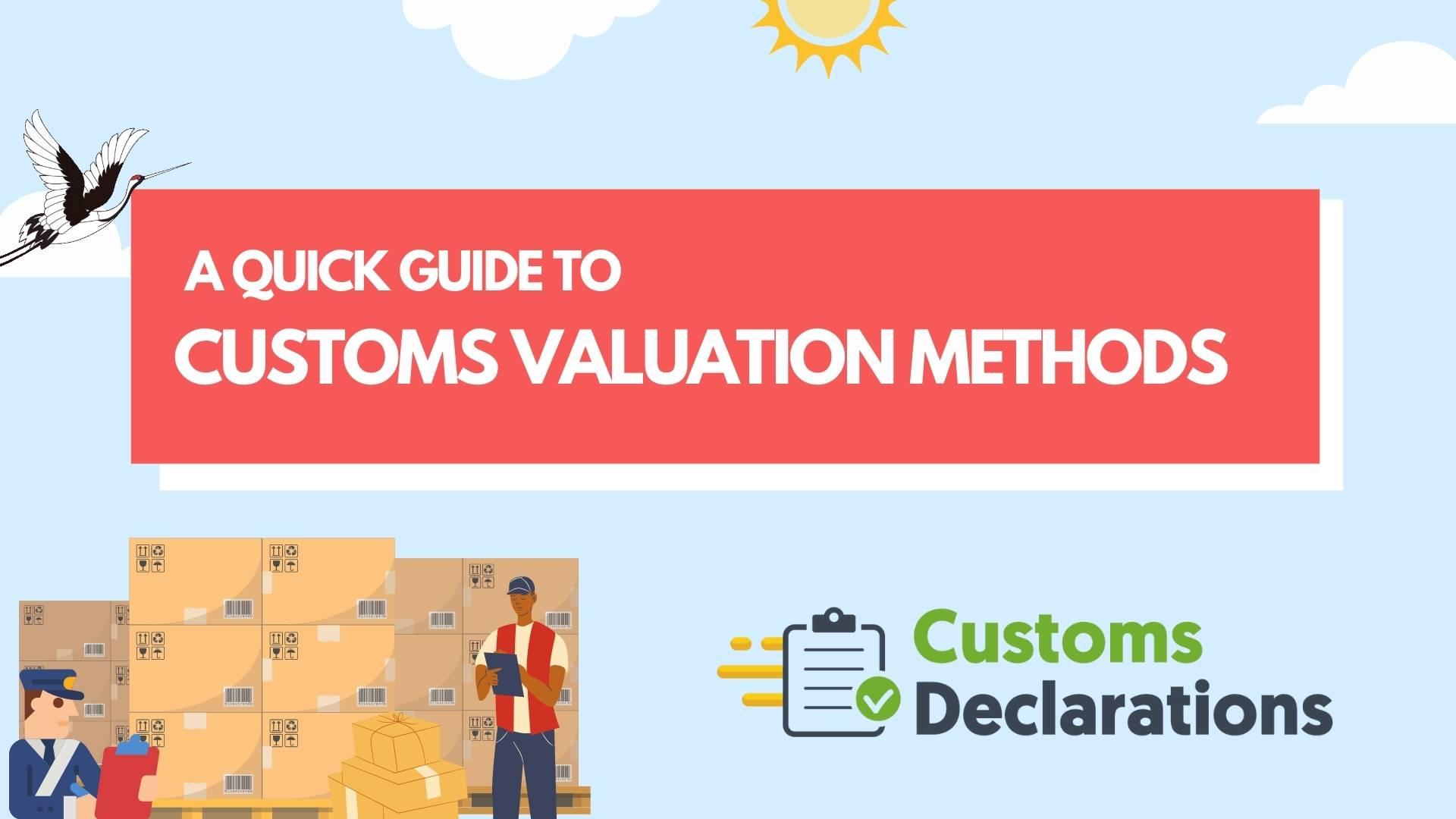 Customs Valuation Methods