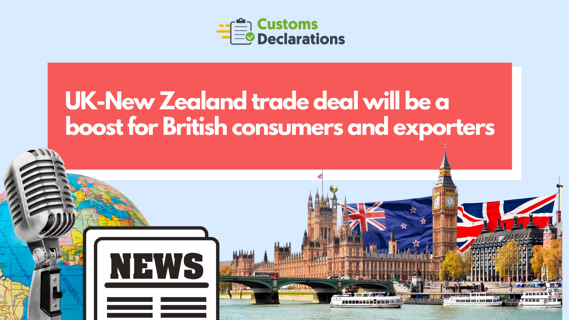 UK-New Zealand trade deal will be a boost for British consumers and exporters