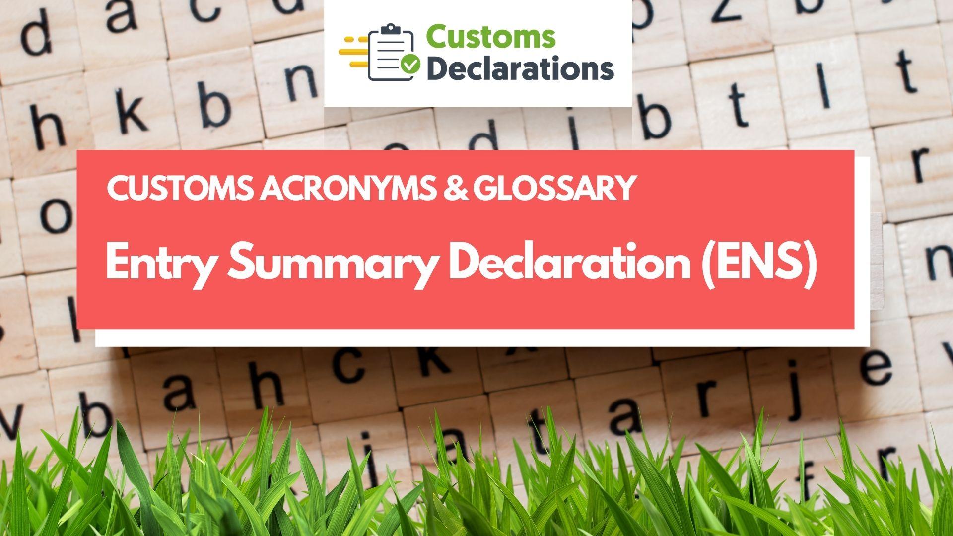 Entry Summary Declaration (ENS)